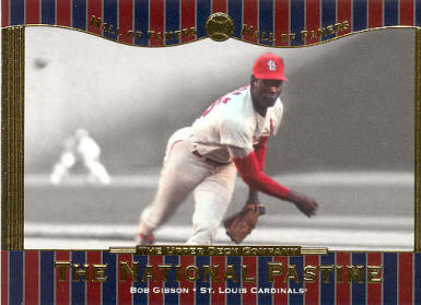 #75 2001 Upper Deck Hall of Famers - Bob Gibson